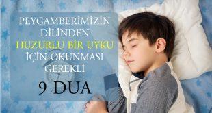 huzurlu bir uyku için gerekli 9 dua