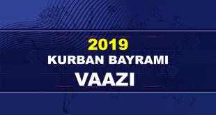 2019 KURBAN BAYRAM VAAZI