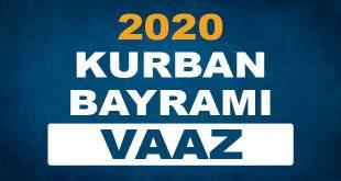 2020 KURBAN BAYRAMI VAAZI